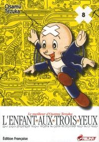 Osamu Tezuka - L'Enfant aux trois yeux Tome 8 : .