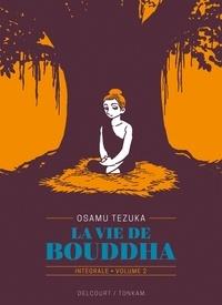 Osamu Tezuka - La vie de Bouddha Intégrale volume 2 : .