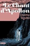 Osamu Tezuka - Le Chant d'Apollon.