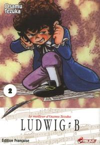 Osamu Tezuka - Ludwig B Tome 2 : .