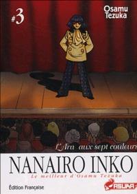 Osamu Tezuka - Nanairo Inko Tome 3 : L'Ara au sept couleurs.