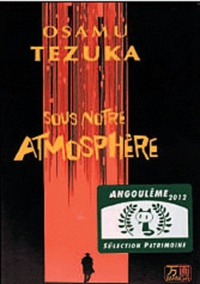 Osamu Tezuka - Sous notre atmosphère.