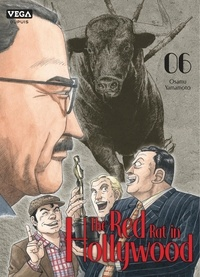 Osamu Yamamoto - The Red Rat In Hollywood 6 : The red rat in Hollywood - Tome 6.