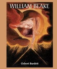 Osbert Burdett - William Blake.