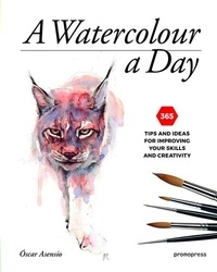 A Watercolour a Day - 365 tips and ideas for improving your skills and creativity.pdf