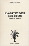 Oscar Bimwenyi-Kweshi - Discours théologique négro-africain - Problème des fondements.