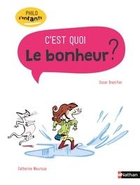 Oscar Brenifier - C'est quoi le bonheur ?.
