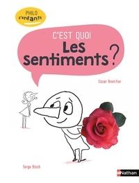 Oscar Brenifier et Serge Bloch - C'est quoi les sentiments ?.
