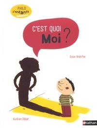 Oscar Brenifier et Aurélien Débat - C'est quoi moi ?.