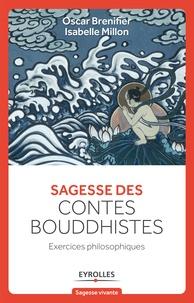 Oscar Brenifier et Isabelle Millon - Sagesse des contes bouddhistes - Exercices philosophiques.
