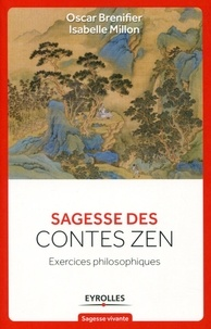 Sagesse des contes Zen- Exercices philosophiques - Oscar Brenifier |