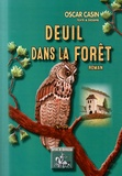 Oscar Casin - Deuil dans la forêt.
