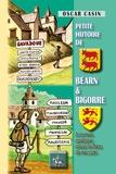 Oscar Casin - Petite histoire de Béarn et Bigorre, à travers quelques noms de lieu de ces pays - Tome 1 et 2.