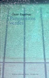 Oscar Esquivias - Pampanitos Verdes.