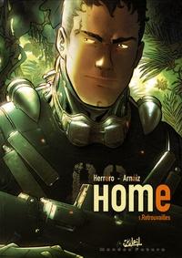 Oscar Herrero et Raul Arnaiz - Home Tome 1 : Retrouvailles.