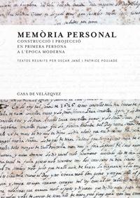 Oscar Jané et Patrice Poujade - Memoria personal - Construccio i projeccio en primera persona a l'època moderna.