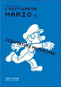 Oscar Lemaire et William Audureau - L'histoire de Mario.