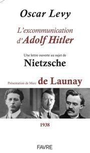 Téléchargement gratuit d'ebooks électroniques L'excommunication d'Adolf Hitler  - Une lettre ouverte au sujet de Nietzsche
