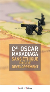 Sans éthique pas de développement - Oscar Maradiaga |