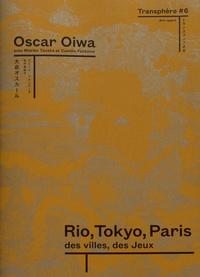 Alixetmika.fr Transphère #6 - Rio, Tokyo, Paris : des villes et des jeux Image
