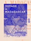 Oscar Pfeiffer et Wilhelm de Suckau - Voyage à Madagascar.