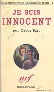 Oscar Ray - Je suis innocent.