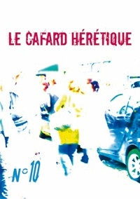 Oscar Sergent et Gilles Ascaso - Le Cafard hérétique n° 10.