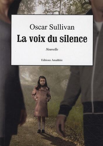 Oscar Sullivan - La voix du silence.