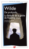 Oscar Wilde et Pascal Aquien - De profundis ; La Ballade de la geôle de Reading.