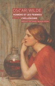 Homère et les femmes suivi de LHellénisme.pdf