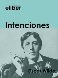 Oscar Wilde - Intenciones.