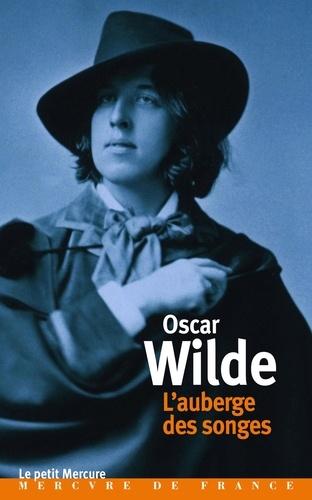 Oscar Wilde - L'auberge des songes.