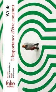 Oscar Wilde - L'Importance d'être constant.