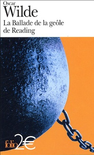 Oscar Wilde - La Ballade de la geôle de Reading précédé de Poèmes.