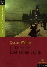 Oscar Wilde - Le Crime de Lord Arthur Savile.