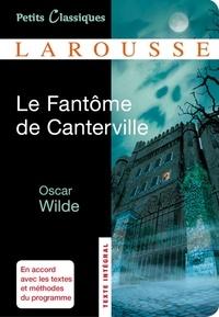 Oscar Wilde - Le Fantôme de Canterville ; Le Modèle millionnaire.