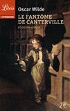 Oscar Wilde - Le fantôme de Canterville - Suivi de Le prince heureux, Le géant égoïste et autres contes.