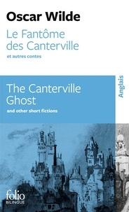 Oscar Wilde - Le fantôme des Canterville et autres contes.