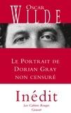 Oscar Wilde - Le Portrait de Dorian Gray non censuré.