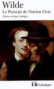 Oscar Wilde - Le portrait de Dorian Gray.