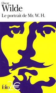 Oscar Wilde - Le portrait de Mr. W.H..