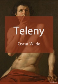 Oscar Wilde - Teleny.