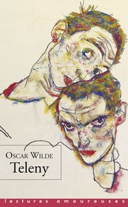 Oscar Wilde - Teleny - Etude physiologique.