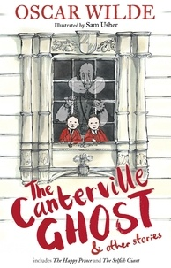 Oscar Wilde et Sam Usher - The Canterville Ghost and Other Stories.