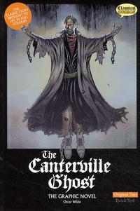 Oscar Wilde et Sean Michael Wilson - The Canterville Ghost - The Graphic Novel.