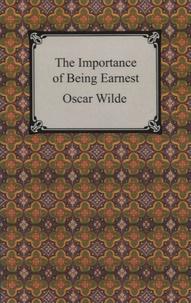 Oscar Wilde - The Importance of Being Earnest.