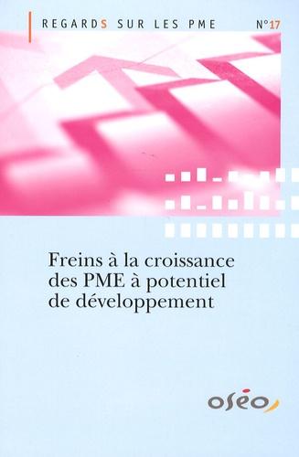 OSEO - Freins à la croissance des PME à potentiel de développement.
