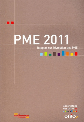 OSEO - PME 2011 - Rapport sur l'évolution des PME.
