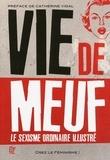 Osez le féminisme et Audrey Messiaen - Vie de meuf - Le sexisme ordinaire illustré.