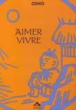 Osho - Aimer Vivre.